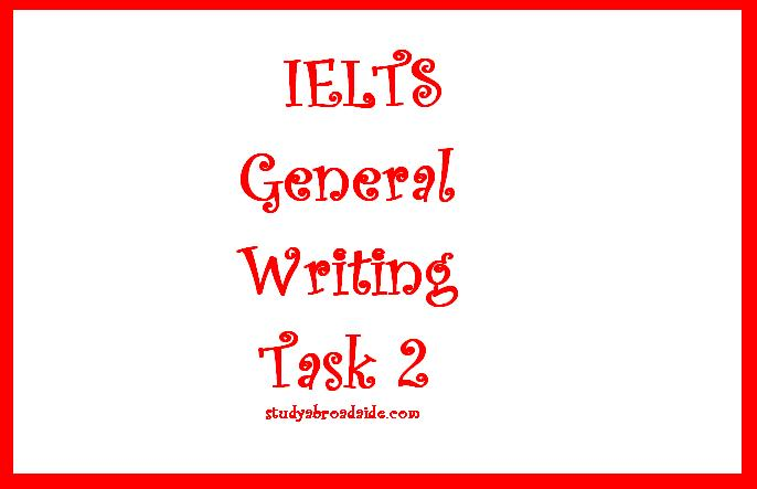 IELTS General Writing Task 2