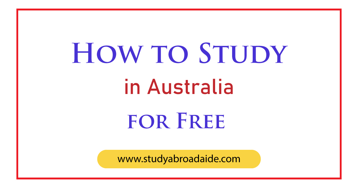 How to Study in Australia for Free