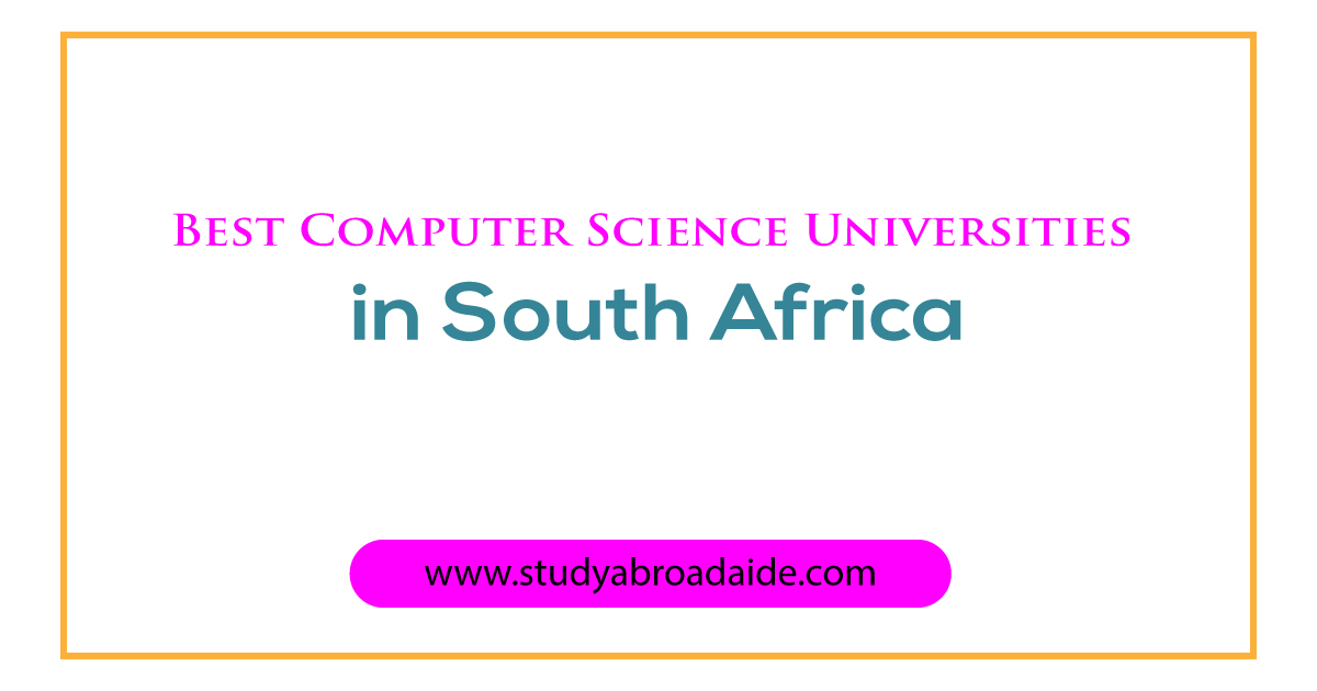 best computer science universities in South Africa