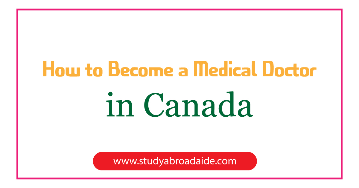 become medical doctor Canada