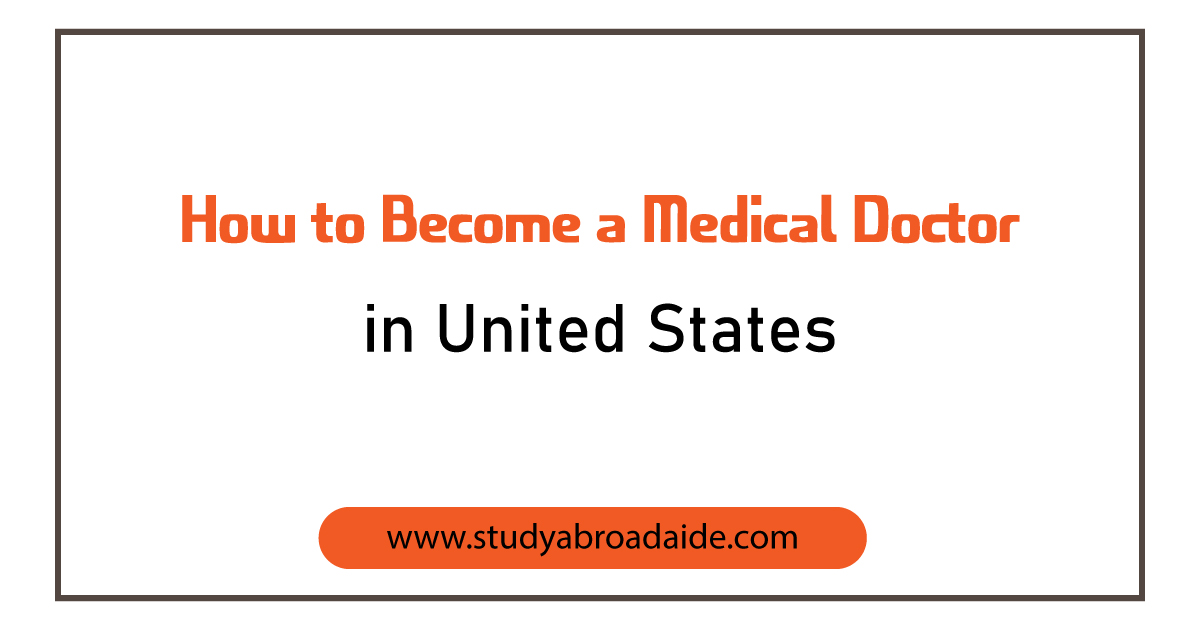 become medical doctor United States
