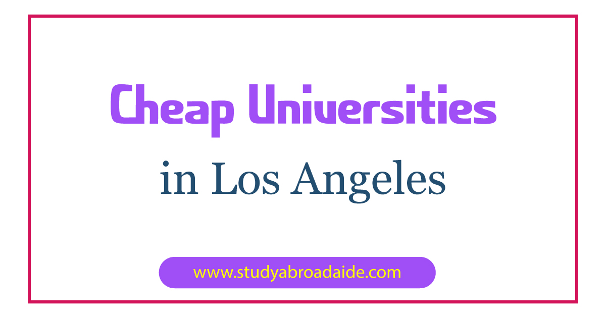 Cheap Universities in Los Angeles