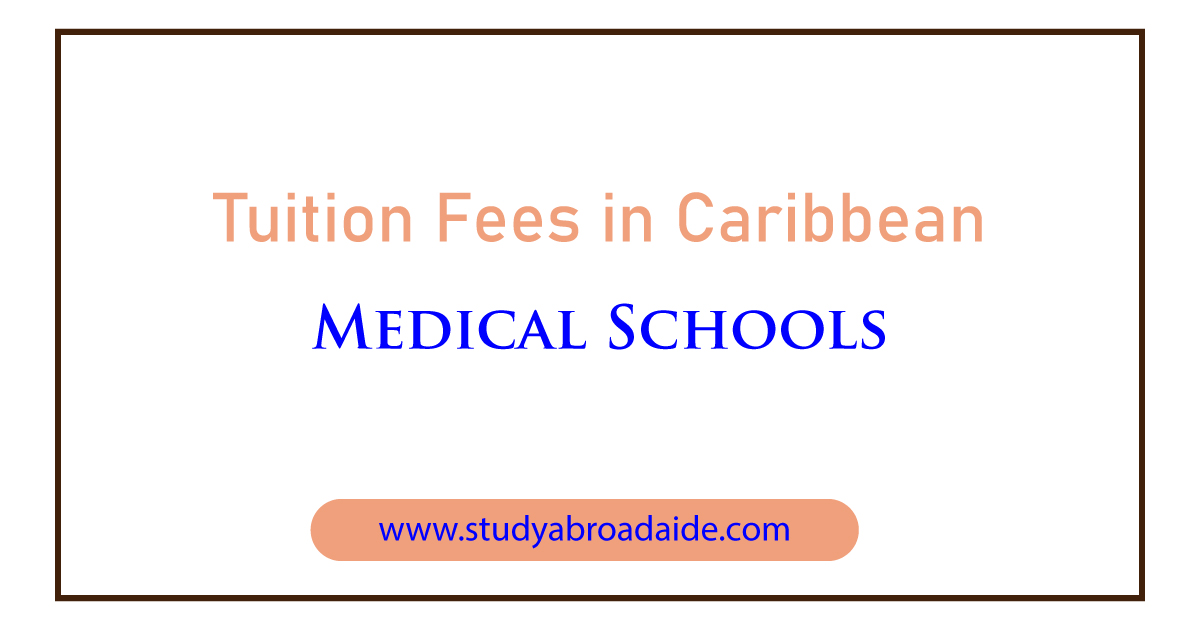 Tuition Fees in Caribbean Medical Schools