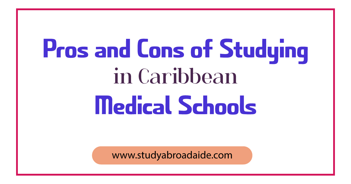 Pros and Cons of studying in caribbean medical schools