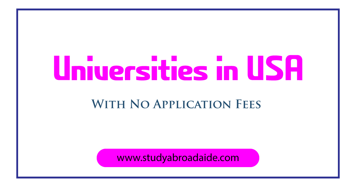 Universities in USA with no Application Fees