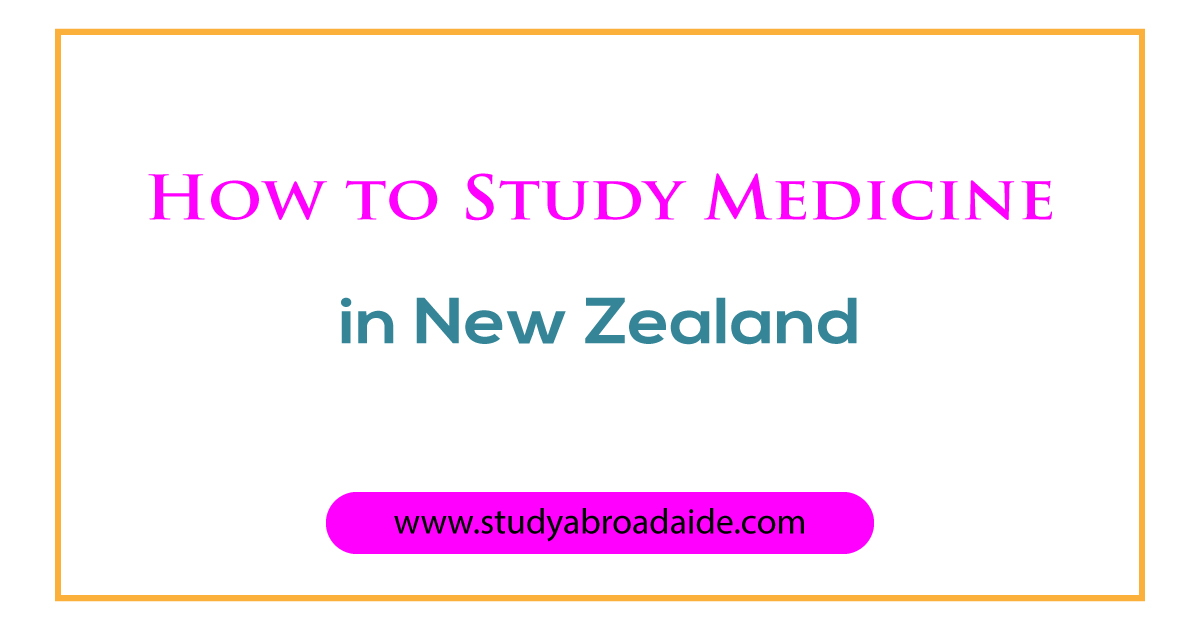 How to Study Medicine in New Zealand