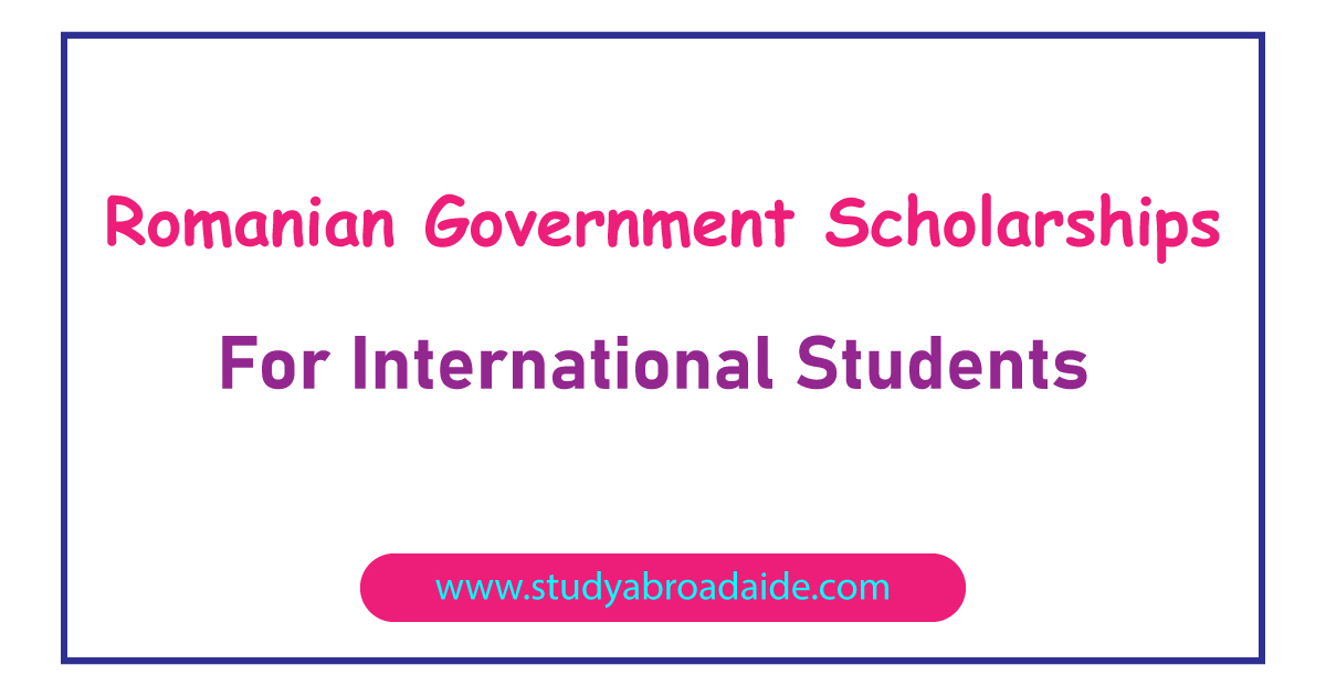 Romanian Government Scholarships for International Students