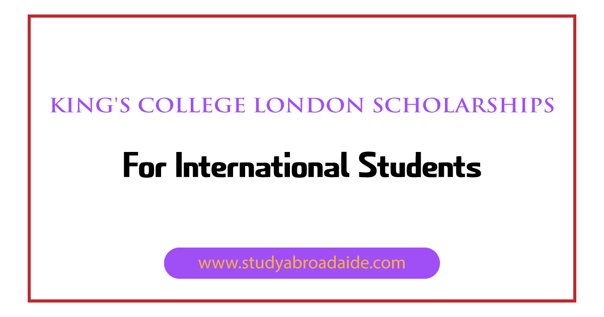 King's College London Scholarships for International Students