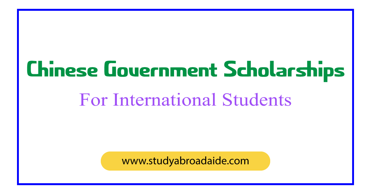 Chinese Government Scholarships for International Students