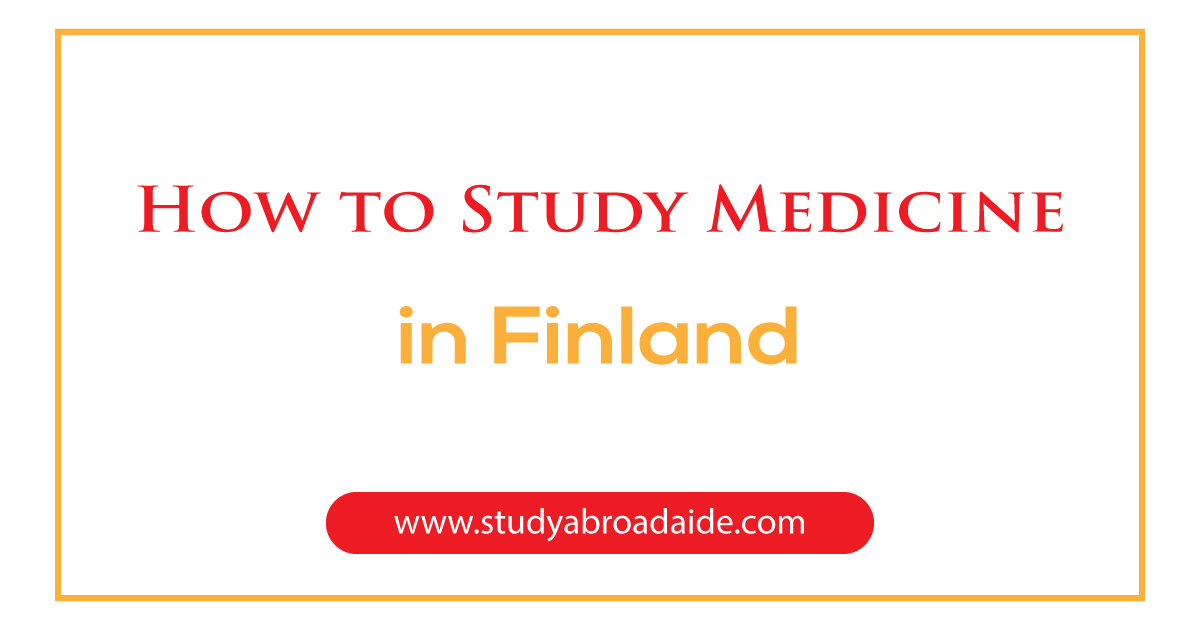 How to Study Medicine in Finland