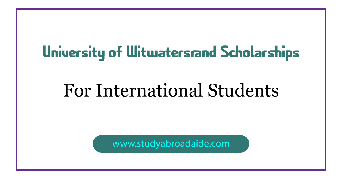 University of Witwatersrand Scholarships for International Students